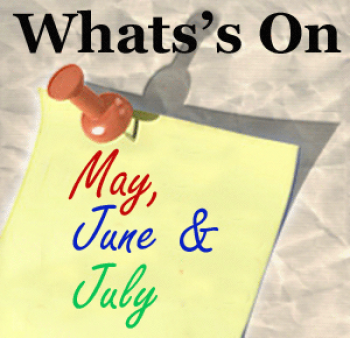 May, June and July Events